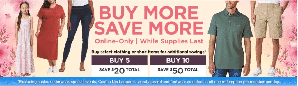 The online Costco clothing coupon deal includes clothing and shoes and gives you $20 off when you purchase any 5 items on the deal or $50 off when you buy any 10 items